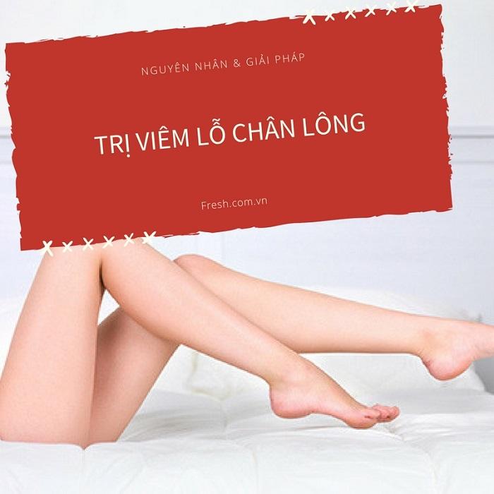 cách trị viêm lỗ chân lông, viêm nang lông hiệu quả