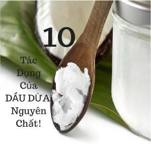 10 tác dụng của dầu dừa đối với sức khỏe và nấu ăn