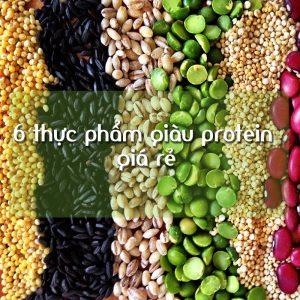 6 Nguồn Protein Tự Nhiên Giá Rẻ Dễ Kiếm