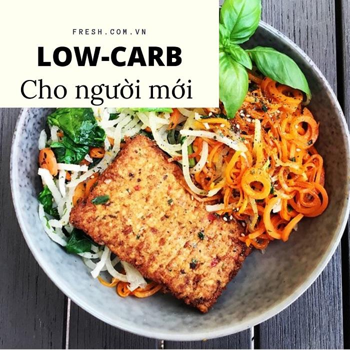 chế độ giảm cân low-carb cho người mới