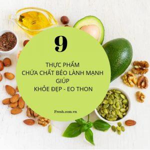 chất béo lành mạnh giúp giảm cân, fresh.com.vn