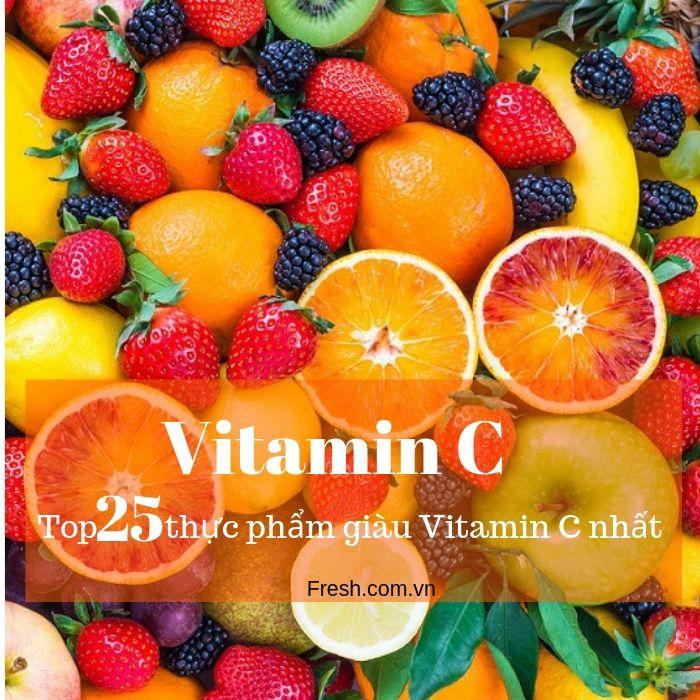 VITAMIN C – Top 25 thực phẩm giúp tăng cường hệ thống miễn dịch